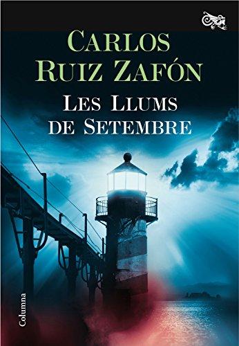 9788466421744: Les Llums de Setembre (Clàssica)