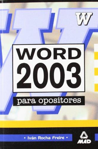 9788466501521: Word 2003 Para Oposiciones