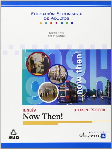 9788466502832: Inglés para la Educación Secundaria de Adultos: now then!: Student's book
