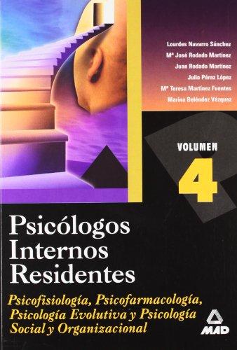 9788466503624: PSICOLOGOS INTERNOS RESIDENTES. VOLUMEN IV.. PSICOTERAPIAS Y TECNICAS DE INTERVENCION EN PSICOLOGIA.