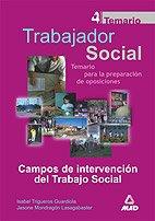 9788466505444: Trabajadores Sociales. Temario General Volumen Iv. Campos De Intervención Del Trabajo Social
