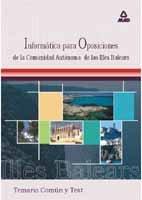 9788466506748: Informatica para las oposiciones a la comunidad autonoma de las islas baleares. Temario comun y test