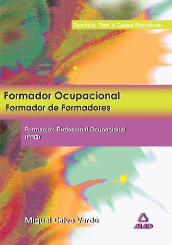 Formador Ocupacional. Formacion Profesional Ocupacional Temario, Test: Miguel Calvo Verd?