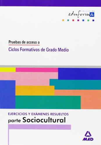 9788466515764: Ejercicios De La Parte Socio-Cultural.Pruebas De Acceso A Ciclos Formativos De Grado Medio.