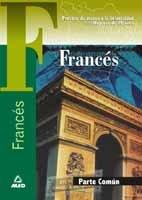9788466517669: Francés. Prueba común. Prueba de acceso a la universidad para mayores de 25 años. (Acceso Universidad Mayores)
