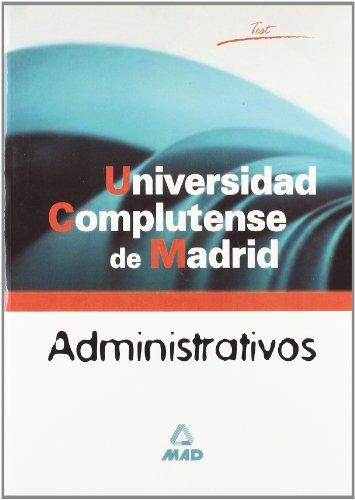9788466519267: Administrativos de la Universidad Complutense de Madrid: Test
