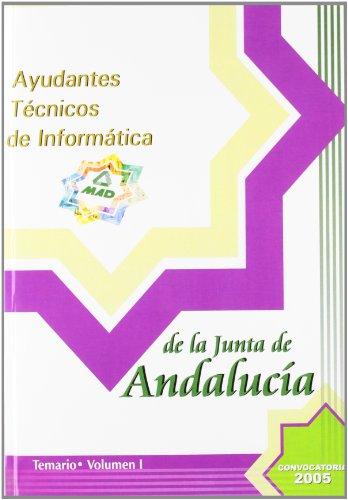 9788466520126: Ayudantes tecnicos. Opcion informatica. Junta de andalucia. Temario volumen i