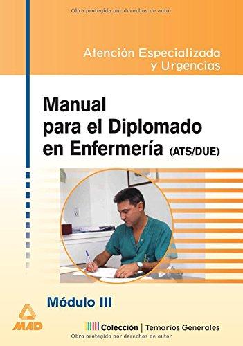 9788466522700: Manual Para El Diplomado En Enfermeria (Ats/Due). Temario de Oposiciones. Modulo III: Atencion Especializada. (Spanish Edition)