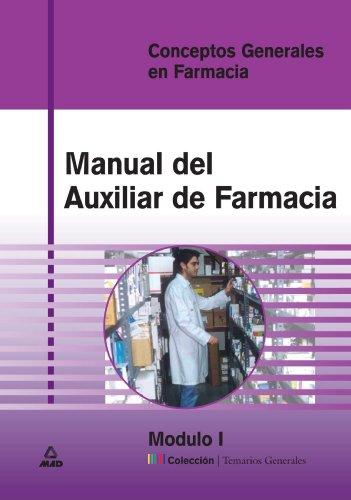 9788466529228: Manual auxiliar de farmacia - modulo I - conceptos g. en farmacia