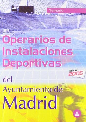 9788466530941: Operarios de Instalaciones Deportivas del Ayuntamiento de Madrid. Temario