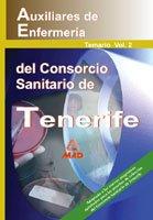 9788466531788: Auxiliares de Enfermería del Consorcio Sanitario de Tenerife. Vol. II: Temario.