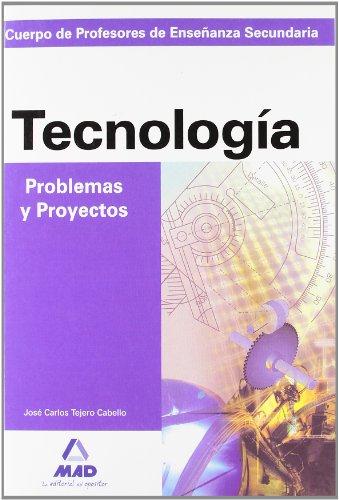 9788466532785: Tecnologia, Problemas Y Proyectos. Cuerpo De Profesores De Enseñanza Secundaria. (Spanish Edition)