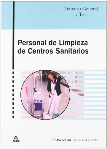 PERSONAL DE LIMPIEZA DE CENTROS SANITARIOS. TEMARIO: MAITE DE PABLO