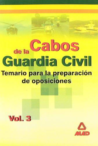 9788466538572: Cabos de la guardia civil. Temario. Volumen iii