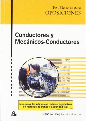 9788466538633: Conductores Y Mecanicos-Conductores. Test General Para Oposiciones.