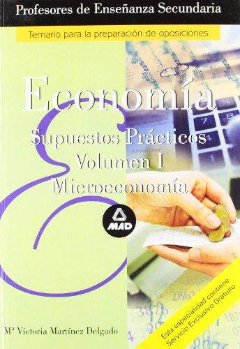 9788466539227: Cuerpo de profesores de enseñanza secundaria. Economia. Supuestos practicos. Volumen i (Profesores Eso - Fp 2012) - 9788466539227