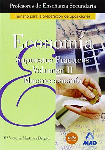 9788466539241: Cuerpo de profesores de enseñanza secundaria. Economia. Supuestos practicos. Volumen ii (Profesores Eso - Fp 2012) - 9788466539241