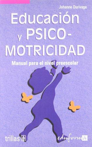 9788466539890: EDUCACIÓN Y PSICOMOTRICIDAD. MANUAL PARA EL NIVEL PREESCOLAR