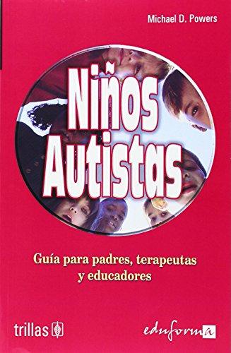 NIÑOS AUTISTAS: Editorial Trillas-Eduforma