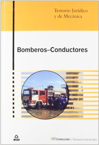 9788466540384: Temario jurídico y de mecánica para bomberos-conductores