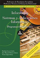 9788466543194: Cuerpo de profesores de enseñanza secundaria y profesores técnicos de formación profesional. Informática y sistemas y aplicaciones informáticas. Programación didáctica (Profesores Secundaria - Fp)