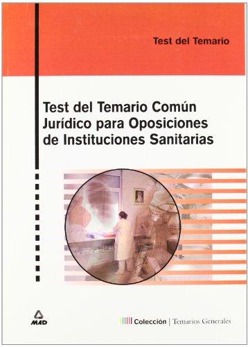 9788466543941: Test Del Temario Comun Juridico Para Oposiciones De Instituciones Sanitarias