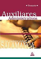 9788466544382: Auxiliares administrativos de la universidad de salamanca. Temario