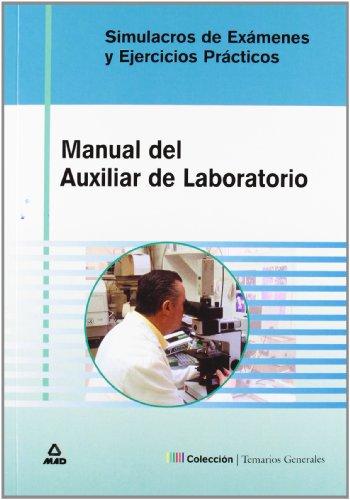 9788466544429: Simulacros de Examenes y Ejercicios Prÿcticos Manual del Auxiliar de Laboratorio (Spanish Edition)