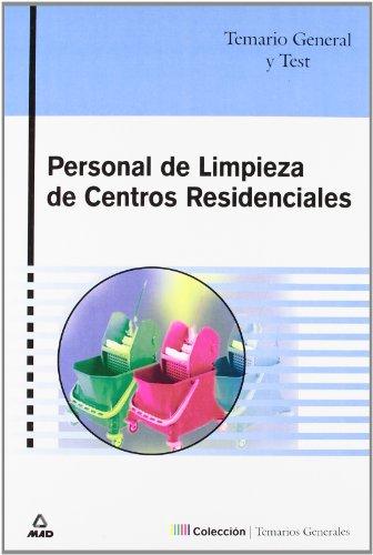 Personal de limpieza de Centros Residenciales. Temario: PABLO RODRÍGUEZ, MAITE