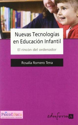 9788466545679: NUEVAS TECNOLOGIAS EN EDUCACION INFANTIL. EL RINCON DEL ORDENADOR
