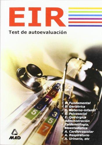 9788466546645: EIR (ENFERMERO INTERNO RESIDENTE). TEST DE AUTOEVALUACI?N (Spanish Edition)