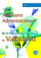 9788466547024: Auxiliares administrativos . Diputacion provincial valladolid. Test