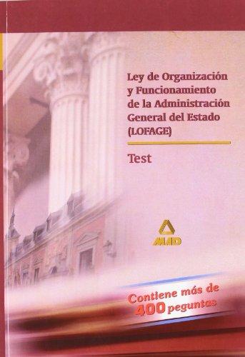 9788466550574: Ley de organizacion y funcionamiento de administracion.(lofage) test