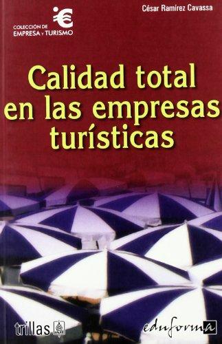 9788466550864: Calidad total en las empresas turisticas