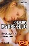 Relación madre e hijo: Editorial Trillas