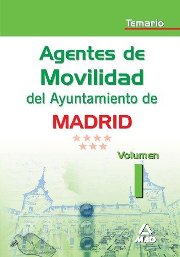 9788466551984: Agentes De Movilidad Del Ayuntamiento De Madrid. Temario Volumen I