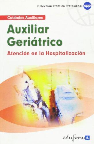 9788466553810: Atención Del Auxiliar En La Hospitalización Del Paciente Geriátrico (Spanish Edition)