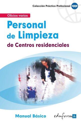 PERSONAL DE LIMPIEZA DE CENTROS RESIDENCIALES. MANUAL: de Pablo Rodríguez,