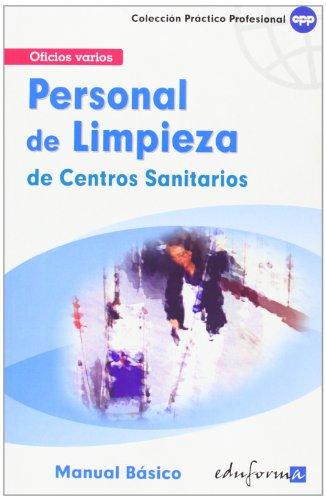 PERSONAL DE LIMPIEZA DE CENTROS SANITARIOS.MANUAL BASICO: Maite De Pablo