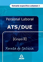 9788466555784: Ats/due de la xunta de galicia. Temario especifico volumen i