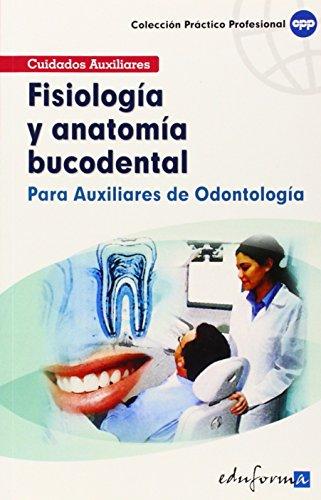 9788466556477: Fisiología Y Anatomía Bucodental Para Auxiliares De Odontología