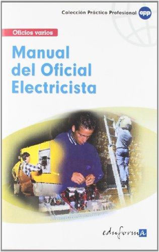 Manual básico del oficial electricista (Paperback): Miguel Baldomero Ramírez