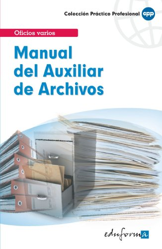 9788466556767: Manual Del Auxiliar De Archivos (Spanish Edition)
