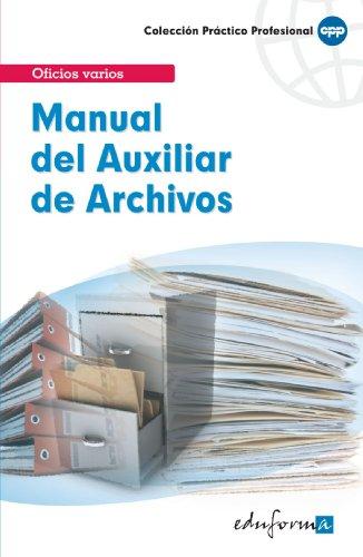 9788466556767: Manual Del Auxiliar De Archivos (Pp - Practico Profesional)