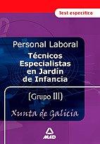 9788466557399: Tecnicos especialistas en jardin de infancia personal laboral de la xunta de galicia. Test