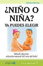 9788466557474: ¿Niño O Niña?. Ya Puedes Elegir. Método Baretta: Selección Natural Del Sexo Del Bebé (Salud Y Familia)