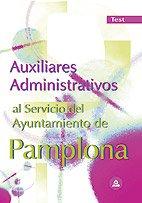 9788466563956: Auxiliares administrativos del ayuntamiento de pamplona. Test