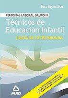 9788466565110: Tecnicos de educacion infantil de la comunidad de extremadura. Test
