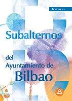 9788466565592: Subalternos ayuntamiento de bilbao.Temario