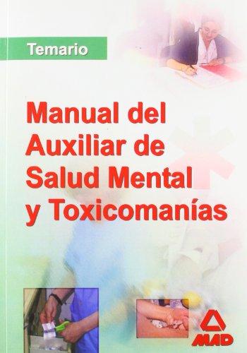 9788466569378: Manual De Los Auxiliares De Salud Mental Y Toxicomanias. Temario